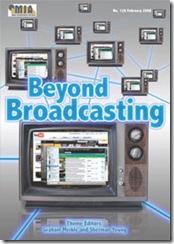 Beyond Broadcasting